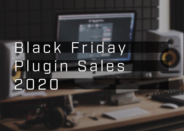 Black Friday Plugin Deals 2020 Plugin Deals
